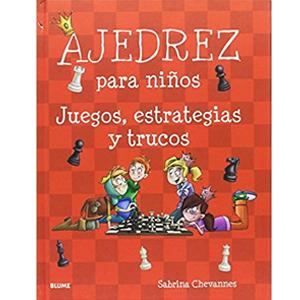 ajedrez para ninos juegos estrategia trucos