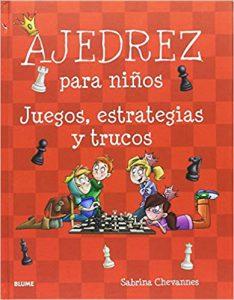 libros de ajedrez para niños juegos estrategias y trucos